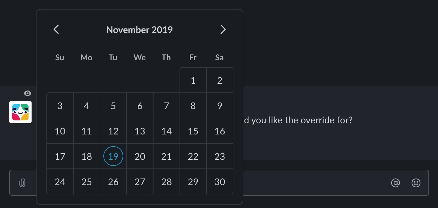 Picture of UI within Slack showing a calendar view to set start date