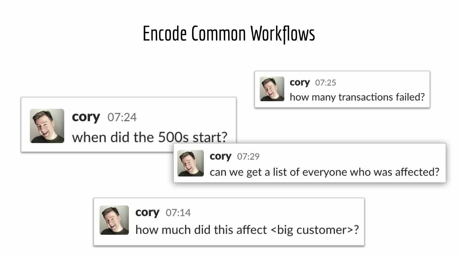 """Slide from Cory Watson's talk with the title, """"Encode Common Workflows."""""""