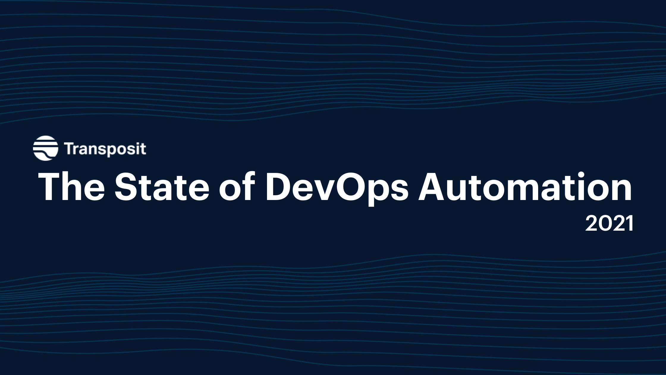 State of DevOps Automation 2021 Report